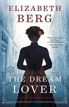 The Dream Lover: A Novel by [Berg, Elizabeth]