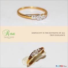 It is always the simple that produces the marvelous! #diamonds #yellowgold #whitegold #ring #jewelry #customized #raa #chennai