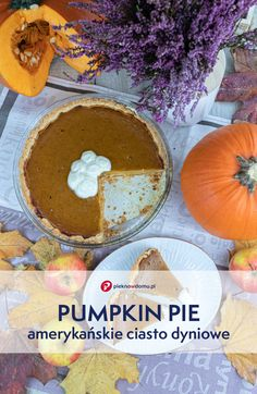 Pumpkin Pie, u nas częściej znane jako tarta dyniowa, jest jednym z najsłynniejszych dań kuchni amerykańskiej. Ciasto dyniowe jest ściśle związane z tradycją obchodów Święta Dziękczynienia, które Amerykanom ciężko sobie wyobrazić bez tego wypieku. #przepisy #ciasta #dynia #pumpkinpie #recipes Cantaloupe, Pie, Pumpkin, Fruit, Food, Torte, Cake, Fruit Pie, Pumpkins
