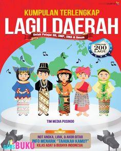 Kumpulan Terlengkap Lagu Daerah Untuk Pelajar Dan Umum Buku Kumpulan Lagu Daerah Nusantara