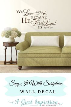 We love because He first loved us bible verse wall decor ♥ This 1 John 4:10 decal of Inspirational words of Truth will add beauty to your home decor • You're going to love how the decal will look like it's been painted onto your wall. Plus, installing is as easy as 1-2-3! • Comes in multiple sizes and a variety of color options to choose from. #1john410 #godlovesus Wall, Scripture Wall Decal, Scripture Decor, Inspiration, Pretty House, Church Wall Decor, Home Decor, Church Walls, Home Wall Decor