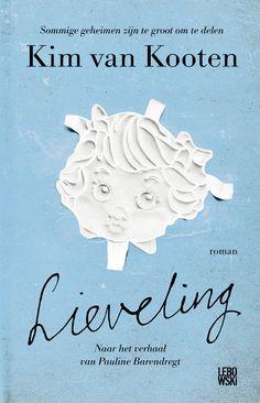 Lieveling | Kim van Kooten Book Club Books, Book Lists, Book 1, Good Books, Books To Read, Book Challenge, Top 5, Book Girl, Love Book