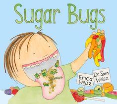 Sugar Bugs by Erica Weisz