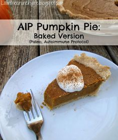 AIP Pumpkin Pie: Baked Version with Arrowroot and coconut flour crust (Paleo, Autoimmune, Gluten Free, Dairy Free, Nut Free, Egg Free) #paleo #AIP: