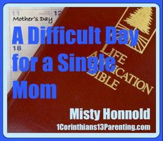 A Difficult Day for a Single Mom