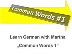 ▶ Common Words #1 -- Learn German with Martha - Deutsch lernen - YouTube