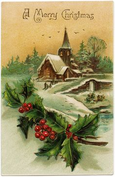 Vintage Christmas Postcard Snowy Country Church Image Old Fashioned Card Holly And Berries Illustration Holiday Clipart
