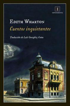 """""""Cuentos inquietantes"""" de Edith Wharton"""