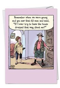 """Bizarro: Remember when we were young and you saw that old man and said, """"If I ever try to leave the house dressed that way, shoot me? Senior Humor, Golf Humor, Cartoon Jokes, Funny Cartoons, Cartoon Images, Haha Funny, Hilarious, Funny Stuff, Funny Things"""