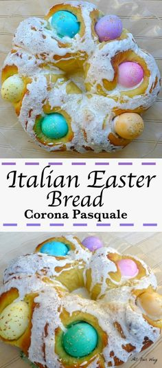 Italian Easter Bread with colored Eggs is made with a rich brioche type bread that nestles raw colored eggs and the eggs bake along with the bread.