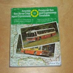 CIE PROVINCIAL AND EXPRESSWAY BUS TIMETABLE From 8th May 1978 ufn Bus Coach, May