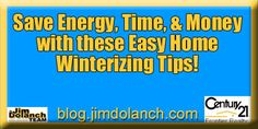 Keep your home safe this winter with these quick, easy, & affordable home winterizing tips! -->http://blog.jimdolanch.com/save-energy-time-and-money-with-these-easy-home-winterizing-tips/ #realestate #tiptuedsay