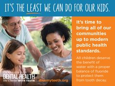 Campaign for Dental Health - All children deserve the benefit of water with a proper balance of fluoride to protect them from tooth decay. Learn more at www.HealthyChildren.org. #cavities