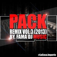 descarga PACK REMIX VOL.03 FAMADJ ~ Descargar pack remix de musica gratis | La Maleta DJ gratis online