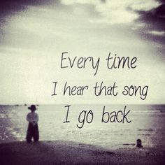 I go back- Kenny Chesney