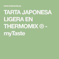 TARTA JAPONESA LIGERA EN THERMOMIX ® - myTaste