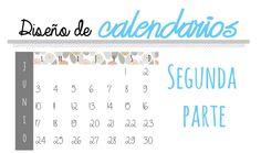 Creative Mindly: Crea y diseña tus propios calendarios: Parte II