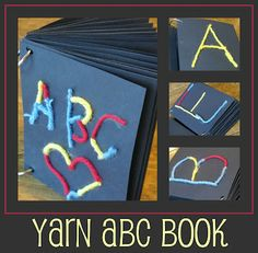 Even though I hate yarn now! Make a yarn abc book with this great idea from Wing at Small Types Preschool Literacy, Preschool Letters, Learning Letters, Early Literacy, Literacy Activities, Kids Learning, Activities For Kids, Crafts For Kids, Teach Preschool