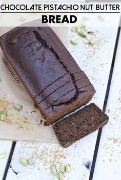 chocolate pistachio nut butter protein bread! soft and fluffy healthy snack - top with more nut butter, honey or coconut oil.