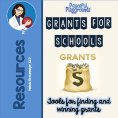 Grant Resources- tools for finding  and winning grants.  https://peacefulplaygrounds.com/school-playground-grants/