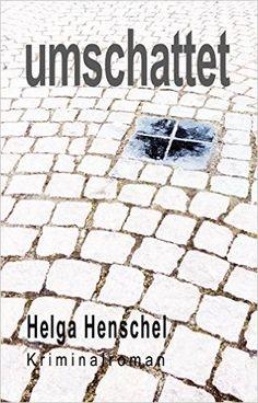 umschattet eBook: Helga Henschel: Amazon.de: Kindle-Shop