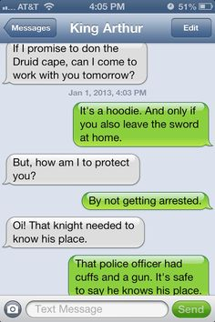 Arthur is trying to learn his way around the 21st century. Merlin helps and shakes his head a lot.. | Merlin texts