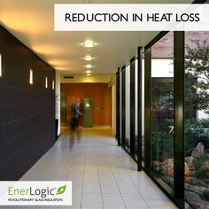 EnerLogic will significantly reduce energy consumption with its highly advanced energy efficient glass technology.