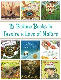Preschool books - 15 Picture Books to Inspire a Love of Nature in Children – Preschool books Toddler Books, Childrens Books, Homeschool Books, Homeschooling, Montessori Books, Kids Reading, Reading Books, Reading Lists, Outdoor Classroom