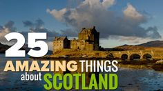 25 Amazing And Unique Things About Scotland: 26: And now check out this amazing preview: 25: World´s shortest commercial flight  24: Home of golf 23: Possibly the oldest tree in Europe  22: Haggis 21: Scotch whiskey  20: Caerlaverock Castle  19: Breathtaking Scottish islands  18: World´s longest echo  17: Loch Ness monster  16: Burns Cottage 15: Glenfinnan Viaduct  14: Kilts 13: Edinburgh Castle  12: Unique Scottish coastline  11: Morag monster 10: Skara Brae 9: Highland bagpipes  8: Louns a...
