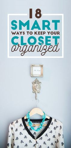 If you have a piece of clothing that you wear but are annoyed with it every time you do, seriously stop it. 18 Ways To Actually Keep Your Closets Organized.