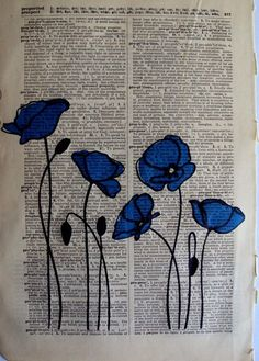 Items similar to Blue Poppies Vintage Dictionary Page Art on Etsy - Bla . Articles similar to Blue Poppies Vintage Dictionary page art on Etsy - Blue poppies, sew on fabric? Journal D'art, Art Journals, Art Journal Pages, Journal Ideas, Inspiration Art, Art Inspo, Tattoo Inspiration, Newspaper Art, Newspaper Painting