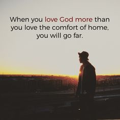 Do you love God more than comfort?