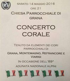 In occasione dell'Adunata degli alpini ad Asti il nostro follower @ricky2.000 ci ricorda il concerto che si terra a Grana  SABATO 14 MAGGIO 2016 by ig_asti_