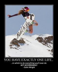 Just do it! Great motivator for #snowboarders