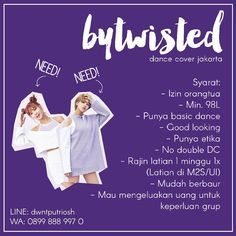 Annyeong! We are 'bytwisted' dance cover TWICE from Jakarta!  We are open member for Momo & Jungyeon!  Syarat: - Izin orangtua - Min. 98/99L(Toleransi) - Punya basic dance - Good looking - Punya etika - No double DC - Rajin latian 1 minggu 1x - Mudah berbaur - Mau mengeluarkan uang untuk keperluan grup  LINE: dwntputriosh (Nayeon) WA: 08998889970 (Chaeyoung)  #kdcid_auditionindfo #eventkpopindo #ikoreancoverdance #dancecoverindonesia #twice #needmember #momo #jungyeon #dancecover #nayeon…