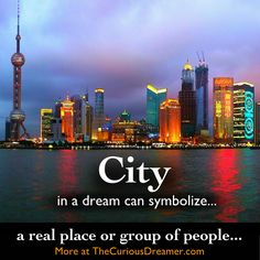 A city in a dream can symbolize... More at TheCuriousDreamer. #DreamMeaning #DreamSymbol