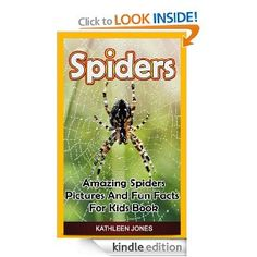 Free today 10.9.2013 Spiders: Amazing Spiders Pictures And Fun Facts For Kids Book #pintodaygonetomorrow