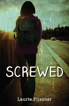 Screwed by Laurie Plissner. YA PLISSNER. (teen pregnancy)
