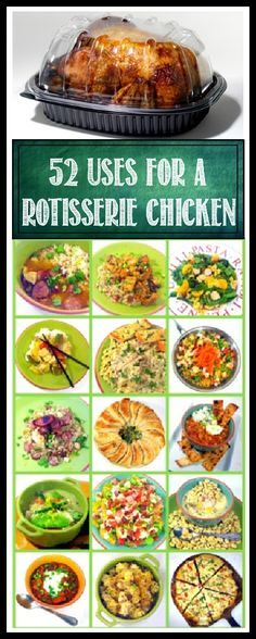 52 Uses for a Rotisserie Chicken,,, Cause they are cheaper than buying a raw one... It's all here, Chicken Stroganoff, Chinese tale out General Tso's, Jambalaya, Gumbo, LOTS of soups... so much more all using a store bought, pre cooked, pre seasoned bird!   MORE THAN 200 RECIPES and GROWING!