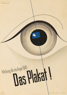 Artist: KARL SCHNEIDER (1889-1932) Size: 16 3/8 x 23 1/2 in./40.7 x 59.8 cm Kunst im Druck, München  This intense design shows the viewer's iris reflecting a poster back at them, visually emphasizing the message that posters are the type of advertising which 'catch your eye.' A poster selling posters put out by the German State Advertising Agency.