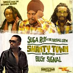 "Suga Roy and The Fireball Crew welcome Busy Signal on their latest release, ""Shanty Town Riddim"", produced by Leroy Moore for Fire Ball Records. Busy Signal, Reggae, New Music, Fire, Album, Movie Posters, Amp, Film Poster, Popcorn Posters"