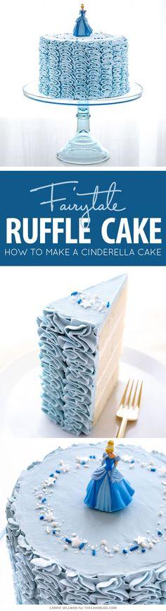 Cinderella Cake - how to make a Cinderella birthday cake with fairytale buttercream ruffles Mini Tortillas, Beautiful Cakes, Amazing Cakes, Buttercream Ruffles, Cinderella Birthday, Un Cake, Cake Decorating Tutorials, Decorating Ideas, Cake Blog