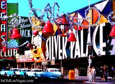 1956 vintage photo - Downtown Las Vegas Fremont Street, Silver Palace and Fortune Club Casinos at Christmas time.