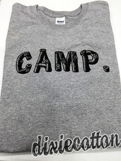 Camp Camper RV Pop Up Camping Campsite Campground Tent Travel Open Road Outdoors Mountains Gift Roadtrip T-shirt by DixieCottonShirts on Etsy https://www.etsy.com/listing/223818608/camp-camper-rv-pop-up-camping-campsite