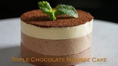 Triple Chocolate Mousse Cake Recipe - Bruno Albouze - THE REAL DEAL - YouTube