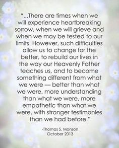 thomassmonsonquote.jpg, on the Bella Butterfly Foundation, Inc blog about parents losing children
