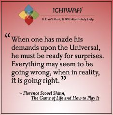 When one has made his demands upon the Universal, he must be ready for surprises. Everything may seem to be going wrong, when in reality, it is going right. - Florence Scovel Shinn