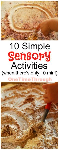 Looking for QUICK and SIMPLE Sensory Activities for young children?  Try one of these 10 from One Time Through.  #kids