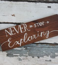 Never Stop Exploring handmade wooden sign by Kicks Crafts on Etsy