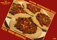 Sweet and That's it: Eastern Mediterranean Pizza - Pizza Medio-Orientale Pizza Bake, Pizza Pizza, Mediterranean Pizza, Baking With Julia, Oriental, Your Recipe, Mondays, Yummy Food, Beef